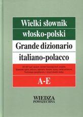 Wielki słownik włosko-polski. Tom 1 (A-E)