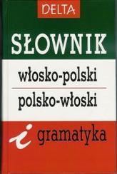 Słownik włosko - polski, polsko - włoski i gramatyka (80 tys. haseł)