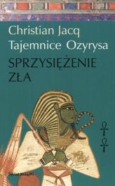 Tajemnice Ozyrysa t.2 Sprzysiężenie zła