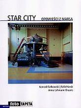 Star City. Opowieści z Marsa