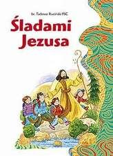 Śladami Jezusa. Nowe wydanie