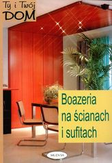 Ty i Twój dom. Boazeria na ścianach i sufitach