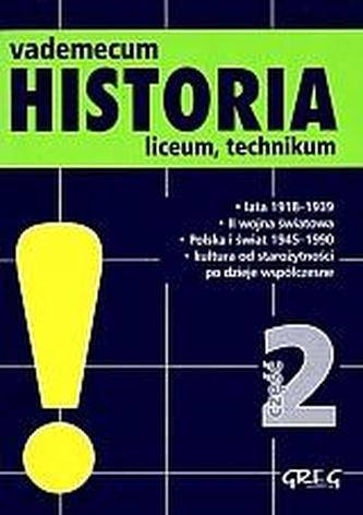 Vademecum. Historia. Liceum, część 2. Wersja mini
