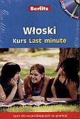 Last minute. Włoski kurs językowy (+CD)