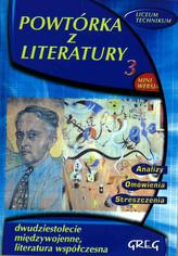 Powtórka z literatury 3. Dwudziestolecie międzywojenne, literatura współczesna. Zestaw lektur 2008/2