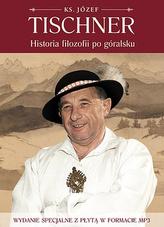 Historia filozofii po góralsku. Wydanie specjalne z płytą CD w formacie MP3