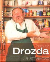 Tadeusz Drozda. Ja smakosz