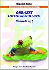 Obrazki ortograficzne - Pisownia rz, ż