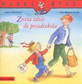 Zuzia idzie do przedszkola. Mądra Mysz