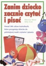 Zanim dziecko zacznie czytać i pisać