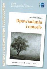 Opowiadania i nowele- E.Orzeszkowa.  Lektura z opracowaniem i audiobookiem