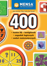 400 Testów Iq łamigłówek Zagadek Logicznych i Zadań Matematycznych