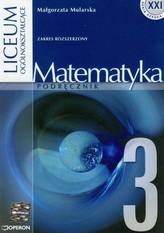 Szkoła XXI. Liceum, część 3. Matematyka. Podręcznik. Zakres rozszerzony
