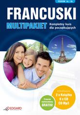 Francuski MultiPakiet. Komplety kurs dla początkujących A1-B1. Kurs audio (książka + 2 CD)