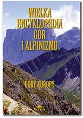 Wielka encyklopedia gór i alpinizmu - tom 3 - Góry Europy
