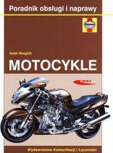 Motocykle. Poradnik obsługi i naprawy