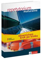 Repetytorium maturalne. Język niemiecki. Słownictwo krok po kroku (+CD)