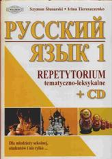 Russkij jazyk 1. Język rosyjski. Repetytorium tematyczno-leksykalne (+CD)