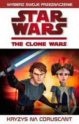 Gwiezdne Wojny. Wojny Klonów. Kryzys na Coruscant