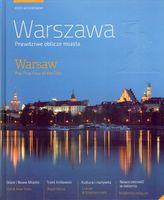 Warszawa. Prawdziwe oblicze miasta. Warsaw. The True Face of the City (wersja polsko-angielska)