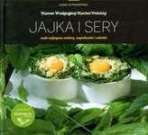 Jajka i sery. Kanon Tradycyjnej Kuchni Polskiej