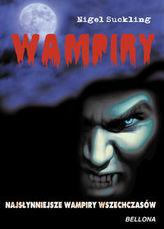 Wampiry. Najsłynniejsze wampiry wszeczasów