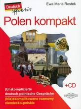 Polen kompakt. (Nie)skomplikowane rozmowy niemiecko-polskie (+CD)