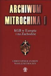 Archiwum Mitrochina I. KGB w Europie i na Zachodzie