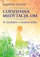 Codzienna medytacja OM. W zgodzie z samym sobą