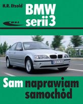BMW serii 3. Sam naprawiam samochód (typu E46)