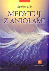 Medytuj z aniołami (+CD mp3)