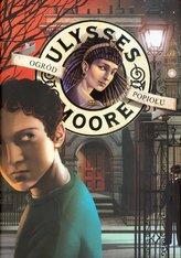 Ulysses Moore. Tom 11. Ogród Popiołu