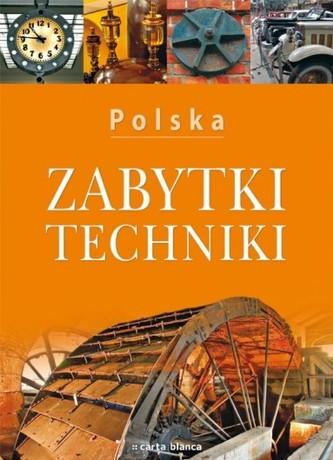 Polska. Zabytki techniki