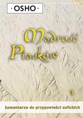 Mądrość piasków, część 1. Komentarze do przypowieści sufickich