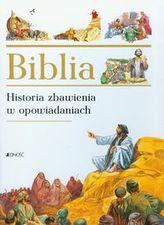 Biblia. Historia zbawienia w opowiadaniach