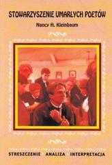 Stowarzyszenie umarłych poetów Nancy H. Kleinbaum. Streszczenie, analiza, interpretacja (nr 9)