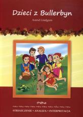 Dzieci z Bullerbyn Astrid Lindgren. Streszczenie, analiza, interpretacja
