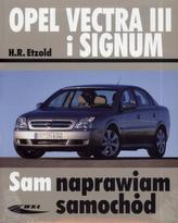 Sam naprawiam samochód. Opel Vectra III i Signum