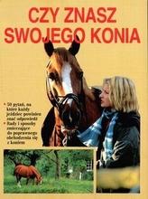 Czy znasz swojego konia