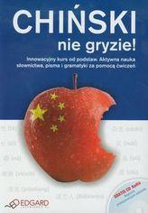 Chiński nie gryzie. Innowacyjny kurs od podstaw. Aktywna nauka słownictwa, pisma i gramatyki (+CD)