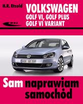Volkswagen Golf VI, Golf Plus, Golf VI Variant. Sam naprawiam samochód