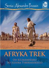 Afryka trek. Od Kilimandżaro do Jeziora Tyberiadzkiego