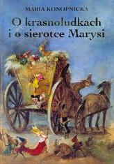 O krasnoludkach i o sierotce Marysi