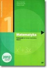 Matematyka. LO i technikum, klasa 1. Podręcznik. Poziom podstawowy