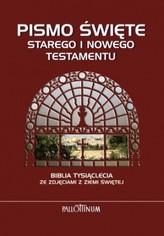 Pismo Święte Starego i Nowego Testamentu. Biblia Tysiąclecia ze zdjęciami z Ziemi Świętej