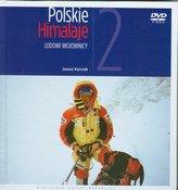 Polskie Himalaje. Lodowi wojownicy. Tom 2 + DVD