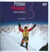 Polskie Himalaje. Wielkie wspinaczki. Tom 3 + DVD
