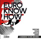Euro know how - A guide book