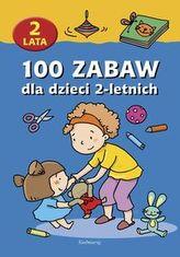 100 zabaw dla dzieci 2-letnich