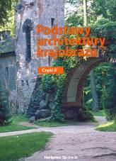 Podstawy architektury krajobrazu. Technikum, część 2. Podręcznik